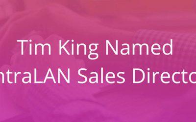 Tim King Named IntraLAN Sales Director