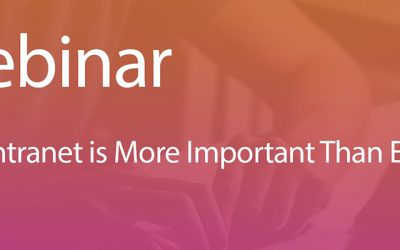 Webinar: Your Intranet is More Important Than Ever